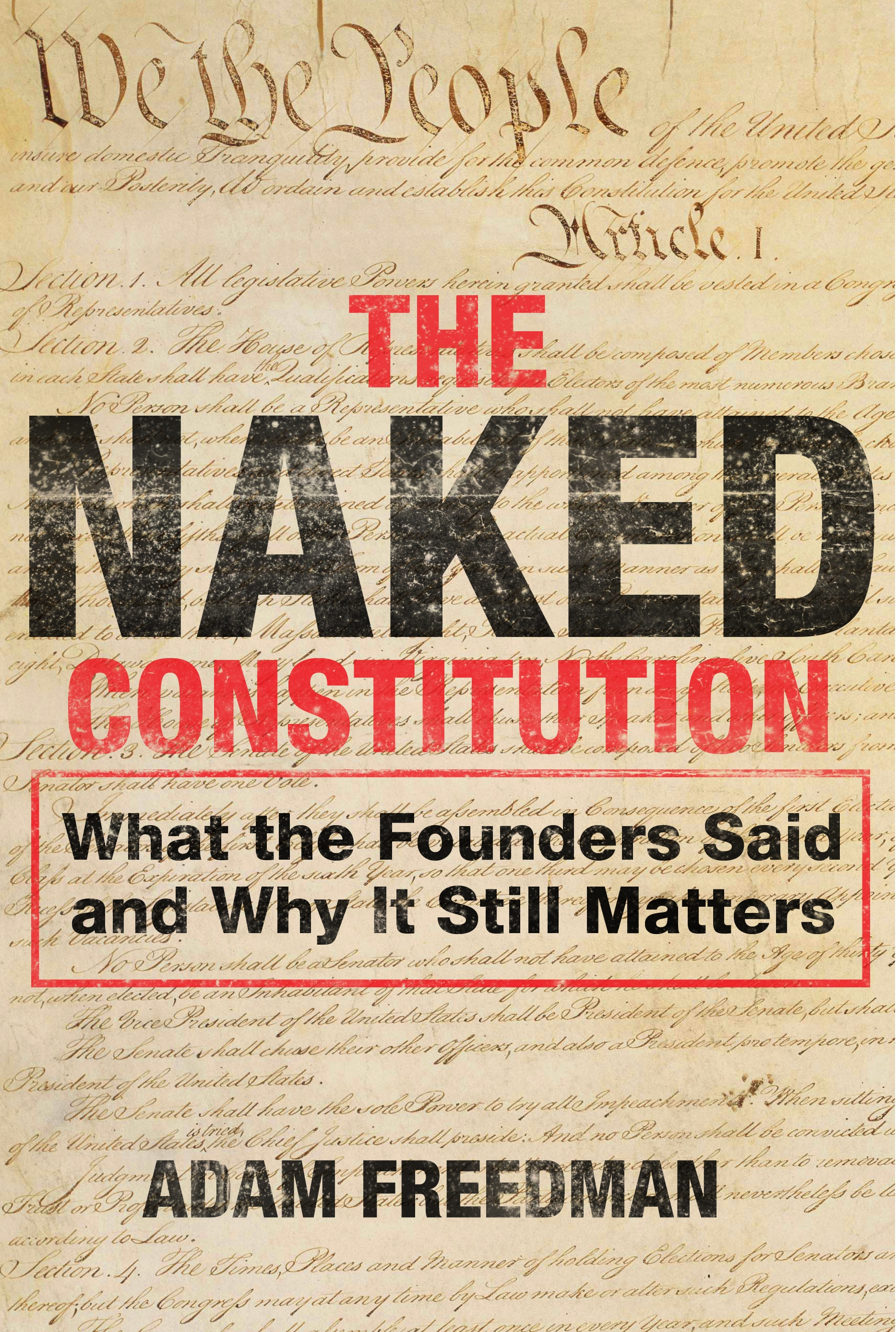 The Naked Constitution By Adam Freedman